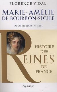 Marie-Amélie de Bourbon-Sicile : Epouse de Louis-Philippe