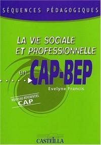 La vie sociale et professionnelle en CAP et BEP