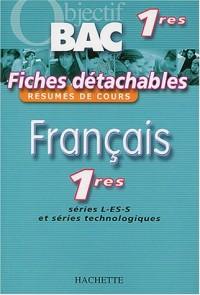 Objectif Bac - Fiches détachables : Français, 1ères