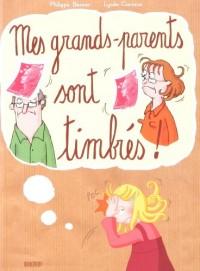 Mes grands-parents sont timbres