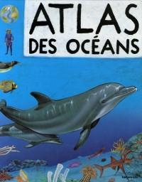 Atlas des océans : Ma première encyclopédie - Dès 4 ans