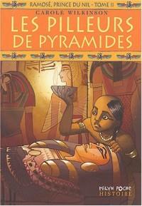 Ramosé, prince du Nil, Tome 2 : Les pilleurs de pyramides