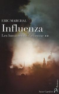 Influenza, N° 2 : Les lumières de Géhenne