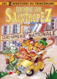 Les Aventures du Prince Nunki Tome 1: - Panique Sur Saintropez -