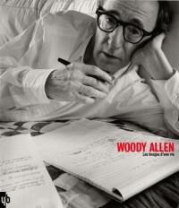 Woody Allen : Les images d'une vie