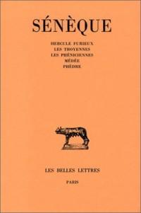 Sénèque : Tragédies, tome 1