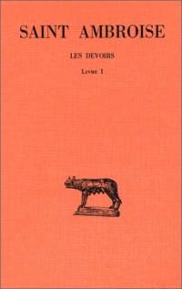 Les Devoirs, tome I : Livre I