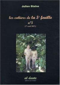 Les cahiers de la 5e feuille, N° 3 (1er avril 2003 :