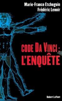Code Da Vinci l'Enquête