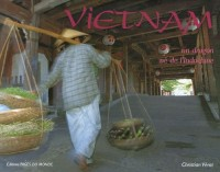 Vietnam : Un dragon né de l'Indochine