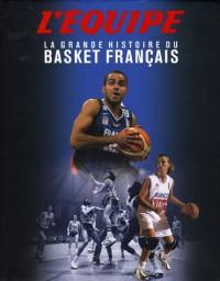 La grande histoire du Basket français