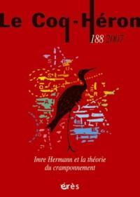 Le Coq-Héron, N° 188 2007 : Imre Hermann et la théorie de l'agrippement