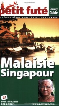 Le Petit Futé Malaisie Singapour