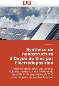Synthse de Nanostructure D'Oxyde de Zinc Par Electrodeposition