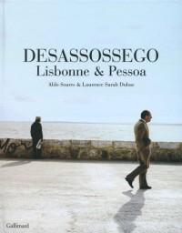 Desassossego : Lisbonne et Pessoa