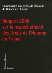 Rapport 2006 sur le respect effectif des Droits de l'Homme en France
