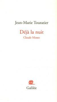 Déjà la nuit : Claude Monet