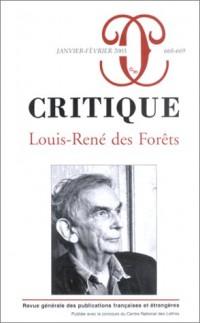 Critique, numéro 668-669 : Numéro Spécial Louis-René des Forêts