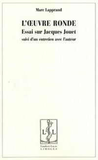 L'oeuvre ronde : Essais sur Jacques Jouet