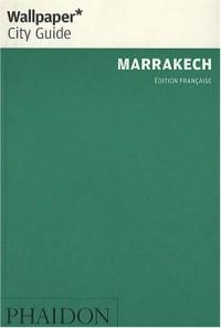 Marrakech : La ville en un regard