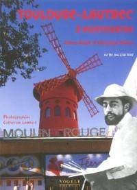 Toulouse-Lautrec à Montmartre