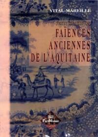 Faiences Anciennes d'Aquitaine