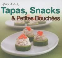 Tapas, Snacks et Petites Bouchées