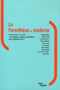 La parenthèse du moderne : Actes du colloque 21-22 mai 2004
