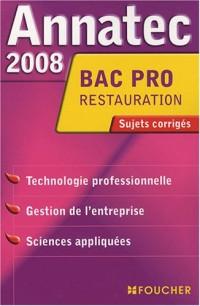 ANNATEC 2008 BAC PRO RESTAURATION HOTELLERIE (Ancienne édition)