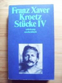 Franz Xaver Kroetz Stücke IV