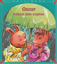 Oscar trouve une copine