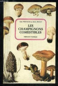 Les champignons comestibles (Collection Nouveaux guides du naturaliste)