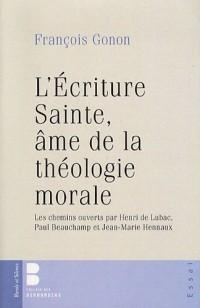 L'Etude de l'écriture sainte, âme de la théologie morale