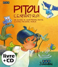 Pitou l'Enfant-Roi (1CD audio)