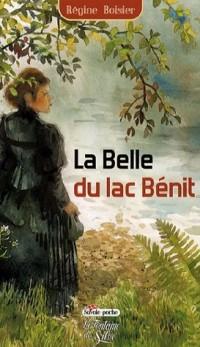 La Belle du lac Bénit : Une épopée en Savoie au temps de Charlemagne