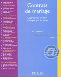 Contrats de mariage : Organisation juridique - Stratégies patrimoniales