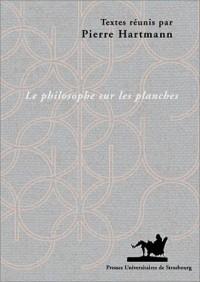 Le philosophe sur les planches : L'image du philosophe dans le théâtre des Lumières, 1680-1815