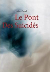 Le Pont des Suicides