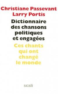 Dictionnaire des chansons politiques et engagées (1CD audio)