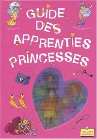 Guide des apprenties princesses