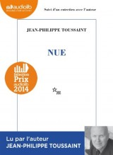Nue: Livre audio - 1 CD MP3 - 421 Mo - Suivi d'un entretien avec l'auteur [Livre audio]