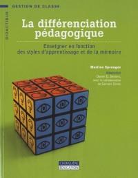 La différenciation pédagogique : Enseigner en fonction des styles d'apprentissage et de la mémoire