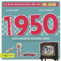 Génération 1950 : Le livre anniversaire de vos 60 ans