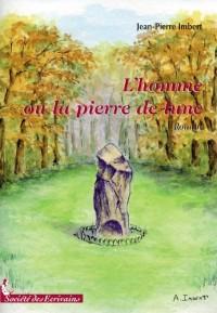 LHOMME OU LA PIERRE DE LUNE