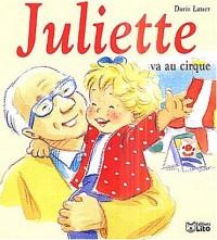 Mini Juliette va au cirque