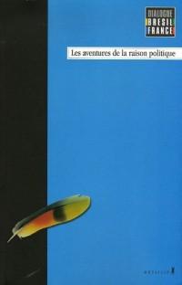 Dialogues Brésil-France T1: Aventures de la raison politique