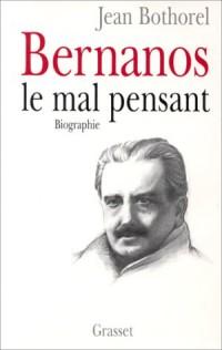 Bernanos, le mal pensant