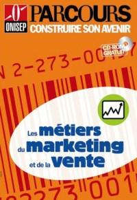 Les Métiers du marketing et de la vente (CD-Rom inclus)