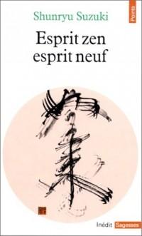Esprit zen esprit neuf