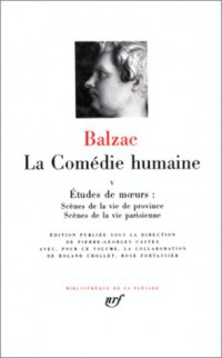 Balzac : La Comédie humaine, tome 5